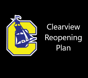 Click for Clearview Reopening Plan