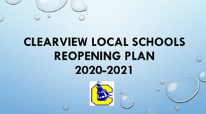 Clearview Reopening Plan 2020-2021